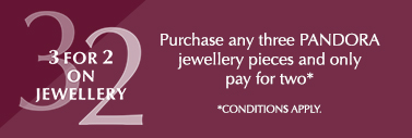 Shop 3 for 2 on all PANDORA Jewellery.