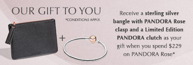 Spend $229 on PANDORA Rose and recieve a complimentary Gift